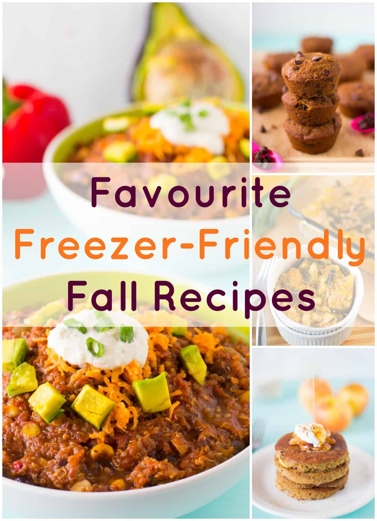 Favourite Freezer-Friendly Fall Recipes