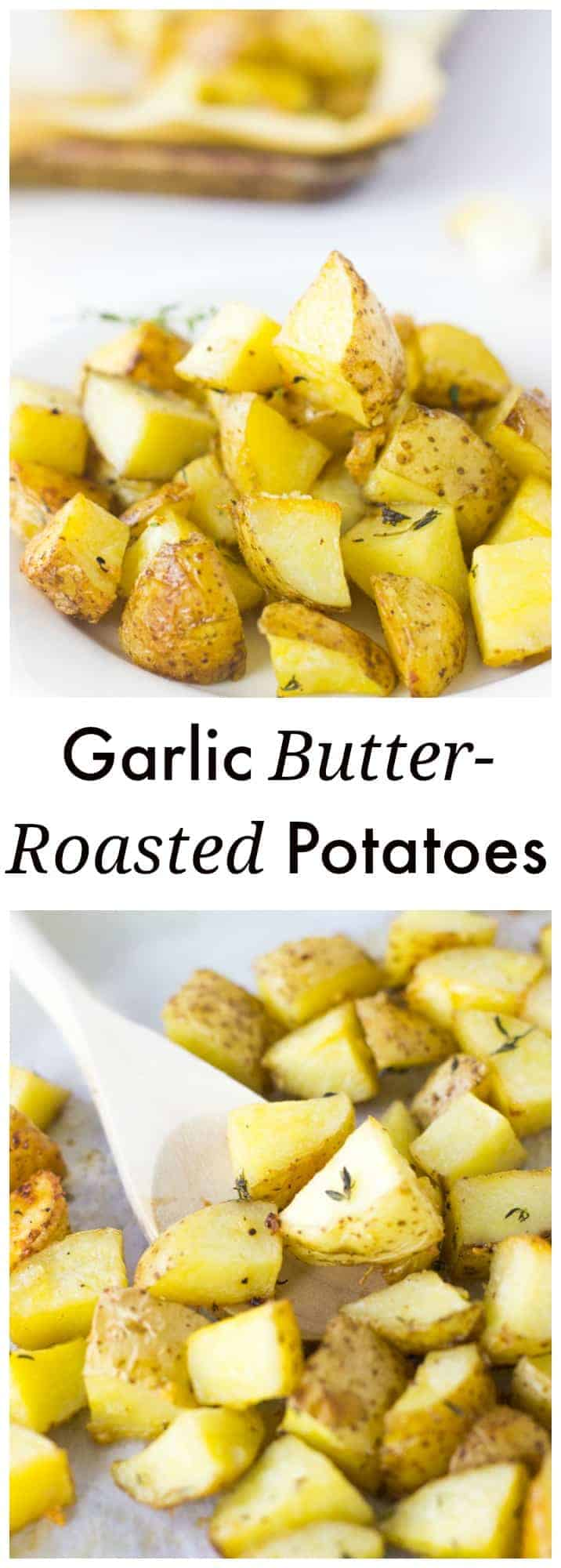 These Garlic Butter Roasted Potatoes make a quick and easy last minute side dish in under 30 minutes. They are light, taste deliciously crispy and buttery!