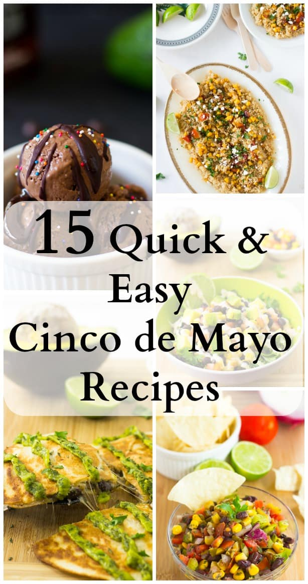 15 Quick & Easy Cinco de Mayo Recipes