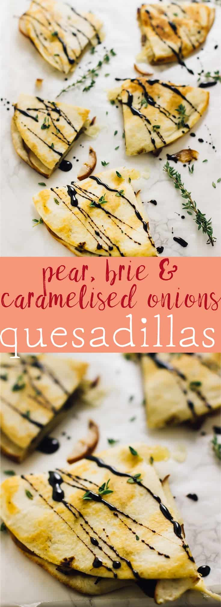 These Pear Brie & Caramelised Onions Quesadillas are drizzled with a balsamic glaze that make it the ultimate fall quick meal! via https://jessicainthekitchen.com