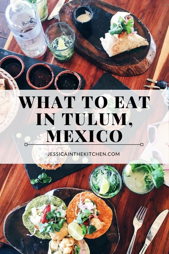 What To Eat In Tulum Mexico A Mini City Guide