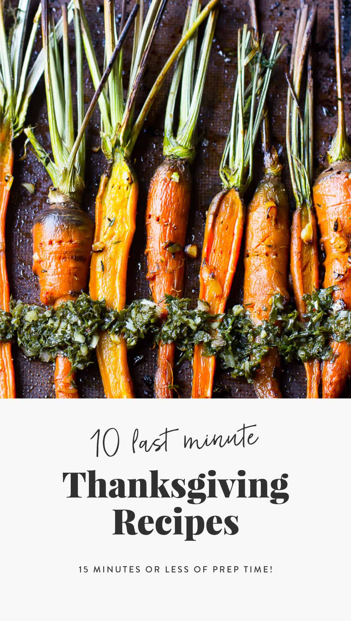Here are my top choices for10 Last Minute Thanksgiving Dishes with 15 minutes or LESS of Prep time!