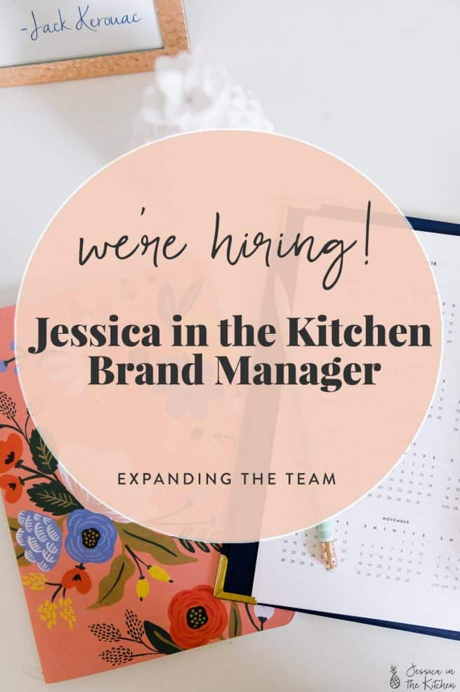 3349c055a91dcd We re Hiring! Jessica in the Kitchen Brand Manager - Jessica In The ...