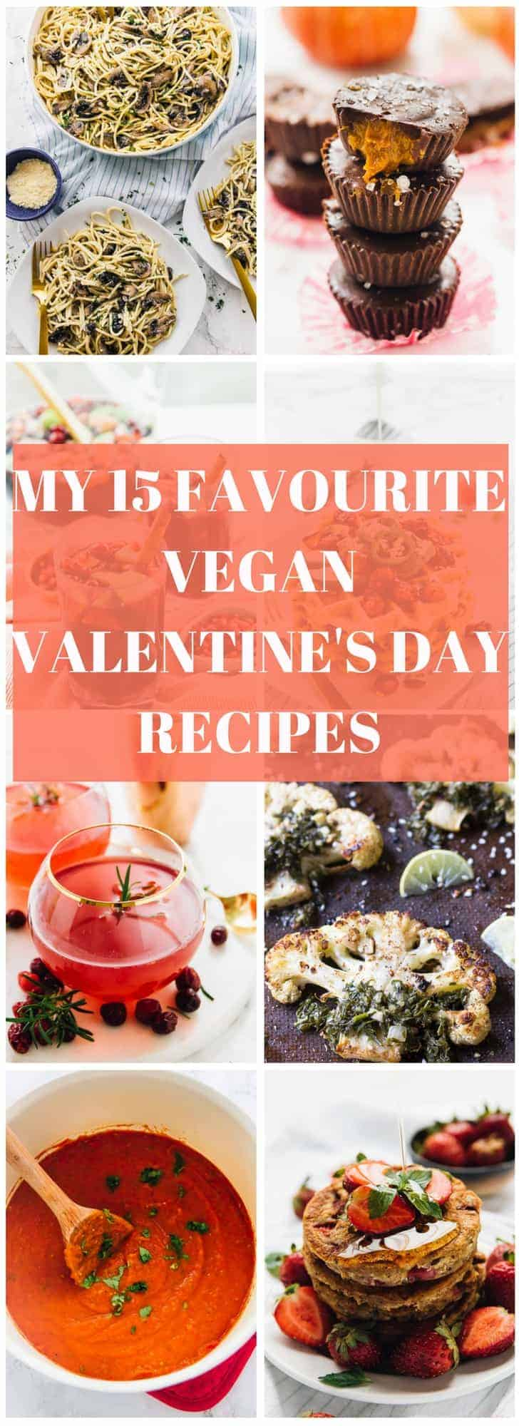 A montage of valentine's day recipes with text over it.