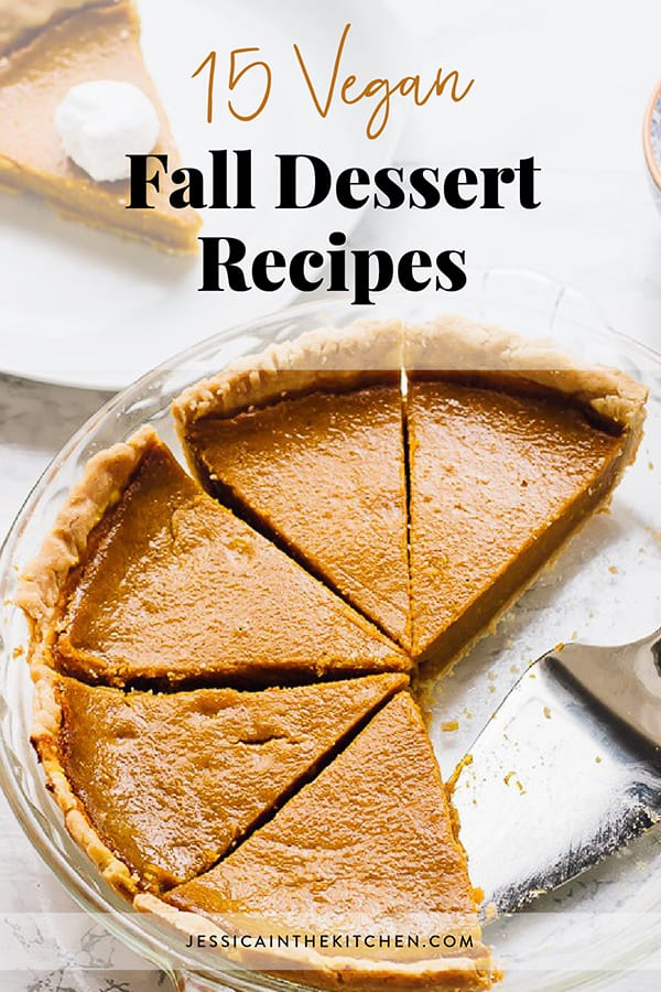 Here are my 15 Vegan Fall Dessert Recipes to enjoy for this fall season! Pumpkin, apples, candied nuts - you name it! via https://jessicainthekitchen.com