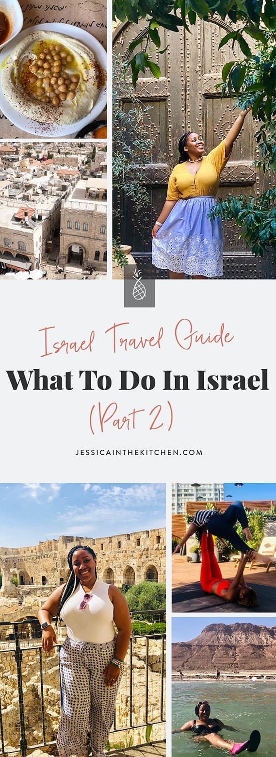 Welcome to Part Two of my Israel Travel Guide! Here's What to Do in Israel. These were my favourite activities while in Israel, including which cities to visit and what to do there! via https://jessicainthekitchen.com