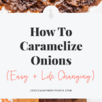 long pin of how to caramelize onions