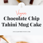 Chocolate Chip Tahini Mug Cake (Vegan)