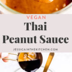 Thai peanut sauce in a gold spoon in a long pin with another photo of soy sauce being poured into a jar to make the peanut sauce