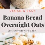 long pin of banana bread overnight oats